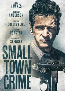 스몰 타운 크라임  Small Town Crime, 2017